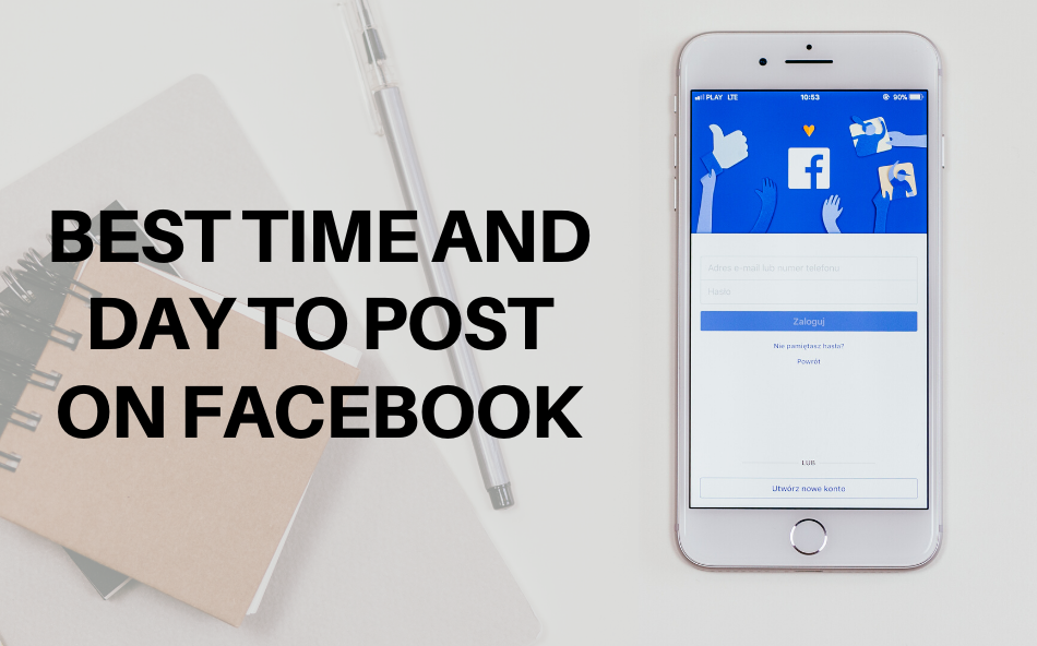 best time and day to post on facebook