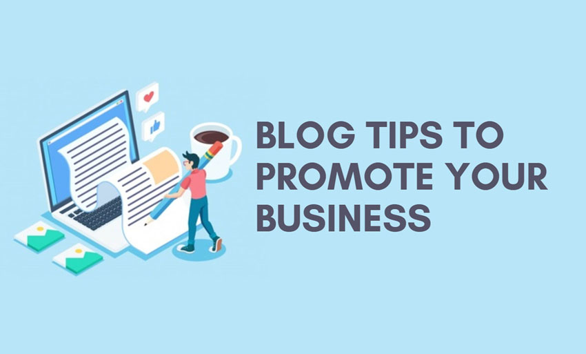 blog tips to promote your business