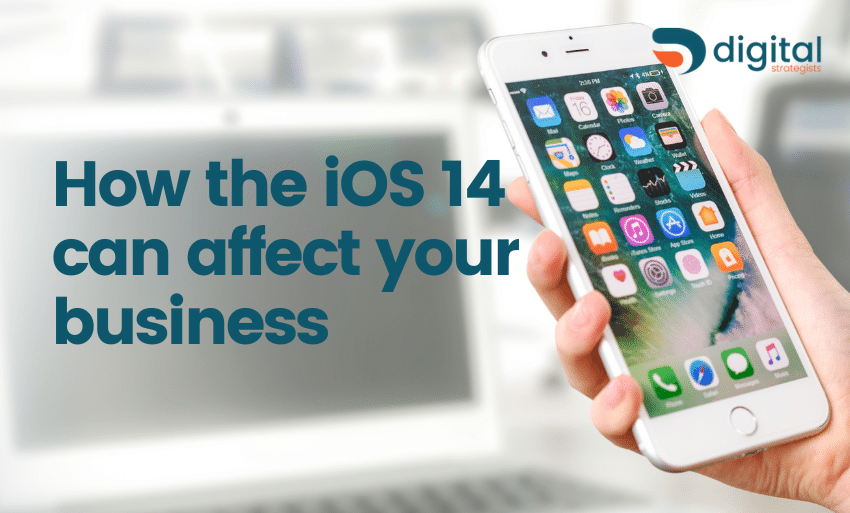 how the ios 14 can affect your business